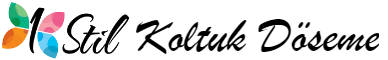 Stil Koltuk Döşeme | İzmit Koltuk Döşeme | Kocaeli Koltuk Döşeme